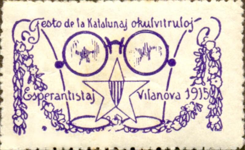 Verschlussmarke: Festo de la Katalunaj Okulvitruloj Esperantistaj, Vilanova 1915