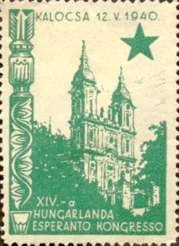 Verschlussmarke: XIVa Hungarlanda Esperanto-Kongreso, Kalocsa 1940