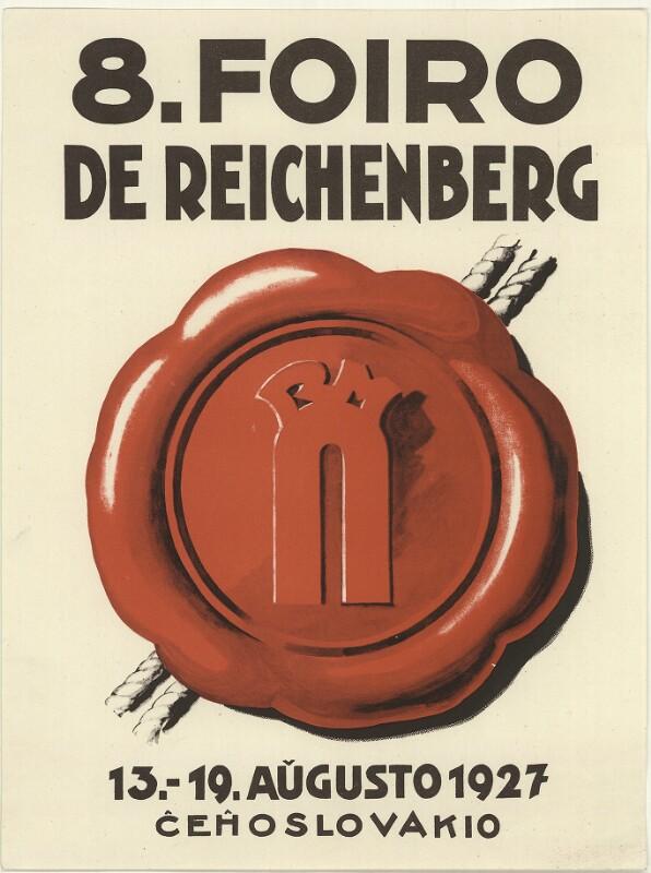 Plakat: 8. Foiro de Reichenberg : 13.-19. aŭgusto 1927; Ĉeĥoslovakio