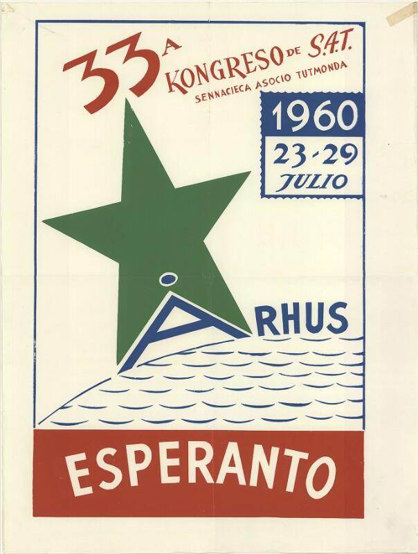 Plakat: 33a Kongreso de SAT : Arhus; 1960; 23.-29. julio; Esperanto