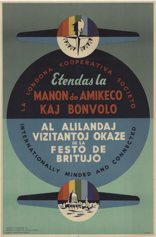 Plakat: La Londona Kooperativa Societo etendas la manon de amikeco kaj bonvolo al alilandaj vizitantoj okaze de la Festo de Britujo : internationally minded and connected