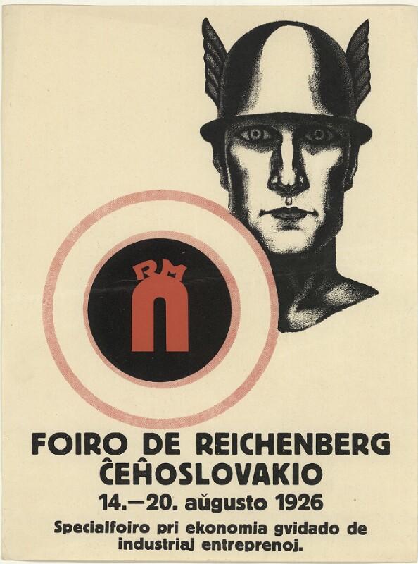 Plakat: Foiro de Reichenberg : Ĉeĥoslovakio; 14.-20. de aŭgusto 1926; specialfoiro pri ekonomia gvidado de industriaj entreprenoj