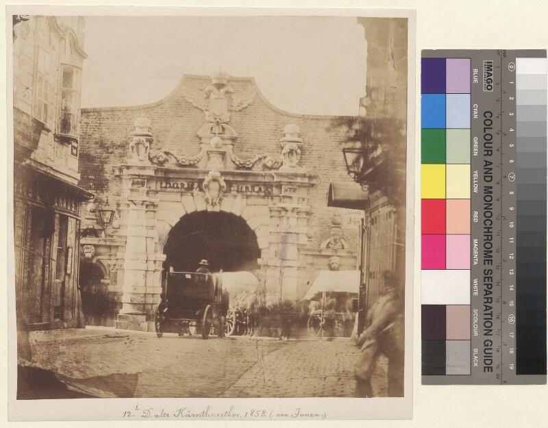Das alte Kärnthnerthor 1858 (von Innen)