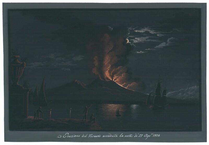 Eruzione del Vesuvio accaduta la notte de' 27 Ago.to 1804