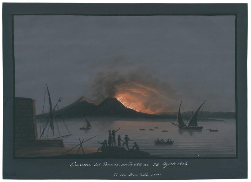 Eruzione del Vesuvio accaduta ai 28 Agosto 1804 ad ora Dieci della sera