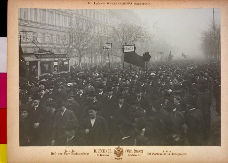 Großdemonstration in Wien für ein allgemeines Wahlrecht von R. Lechner (Wilh. Müller), Wien