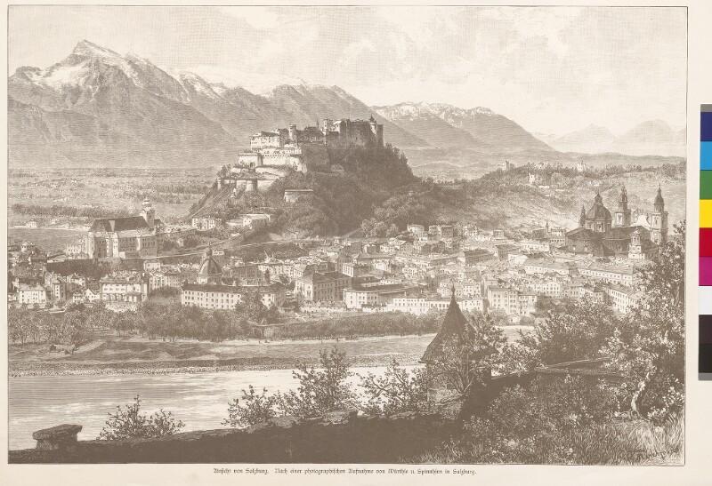 Ansicht von Salzburg. von Würthle u. Spinnhirn, Salzburg